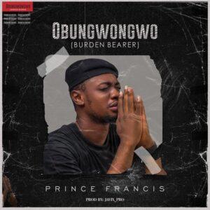 Obungwongwo by Prince Francis Mp3, Lyrics