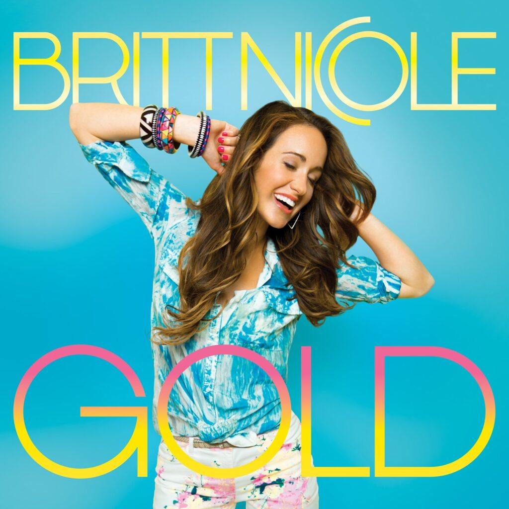 Gold by Britt Nicole Mp3, Lyrics, Video