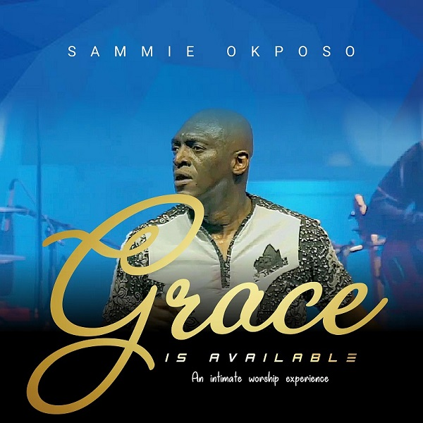 Grace is Available Lyrics by Sammie Okposo Video