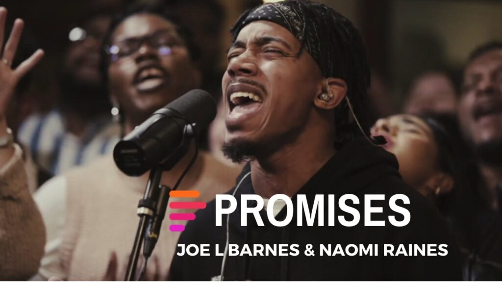 Promises by Maverick City Music Ft. Joe L Barnes & Naomi RainesMp3, Lyrics, Video