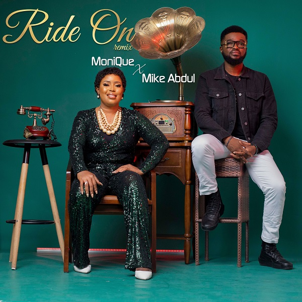 Ride On (Remix) by MoniQue Ft. Mike Abdul Mp3, Lyrics, Video