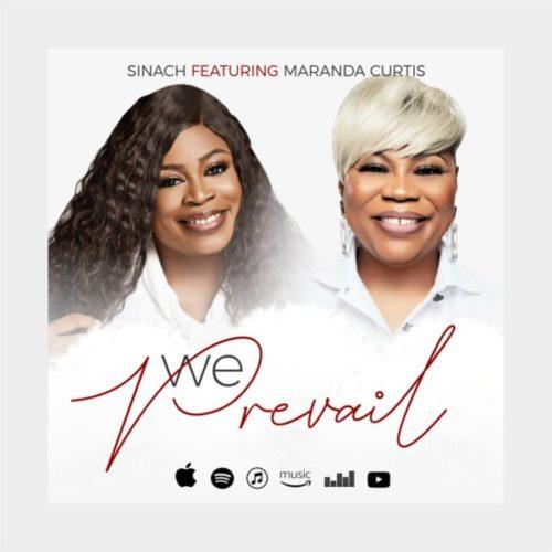We Prevail by Sinach Ft. Miranda Curtis Mp3 & Lyrics
