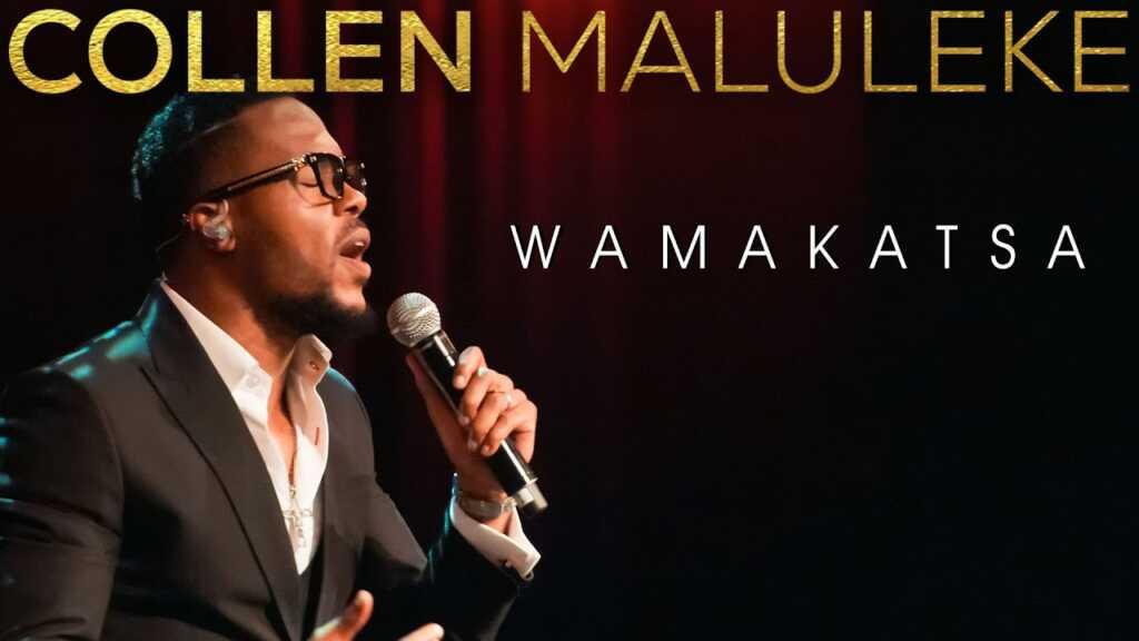 Wamakatsa by Collen Maluleke Mp3, Video