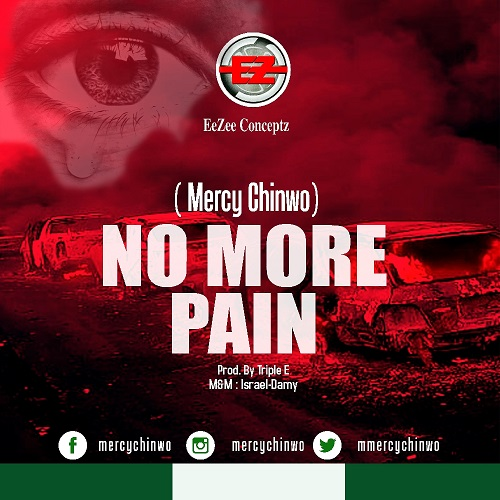 Mercy Chinwo - No-More-Pain-Mp3-Lyrics