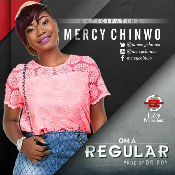 Mercy Chinwo On a Regular mp3