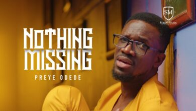 [VIDEO] Preye Odede – Nothing Missing